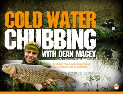 Winter Chubbing - Dean Macey